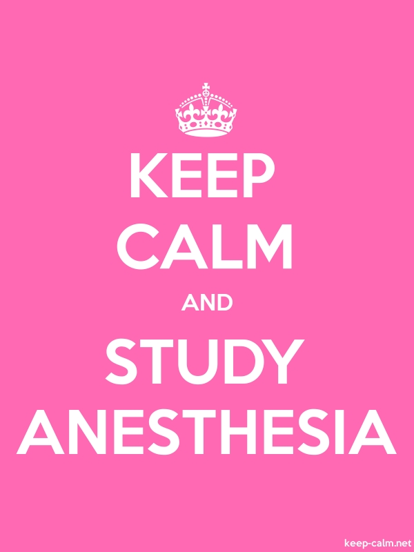 KEEP CALM AND STUDY ANESTHESIA - white/pink - Default (600x800)