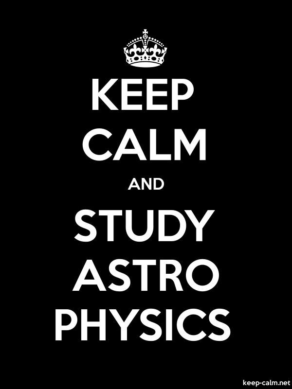 KEEP CALM AND STUDY ASTRO PHYSICS - white/black - Default (600x800)