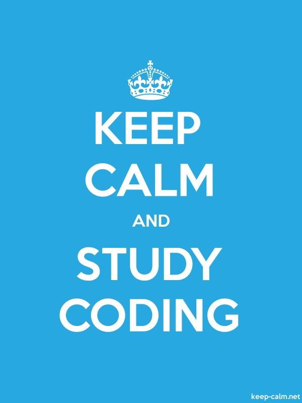 KEEP CALM AND STUDY CODING - white/blue - Default (600x800)