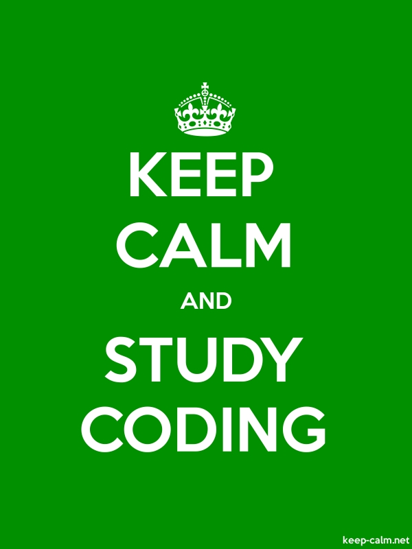 KEEP CALM AND STUDY CODING - white/green - Default (600x800)