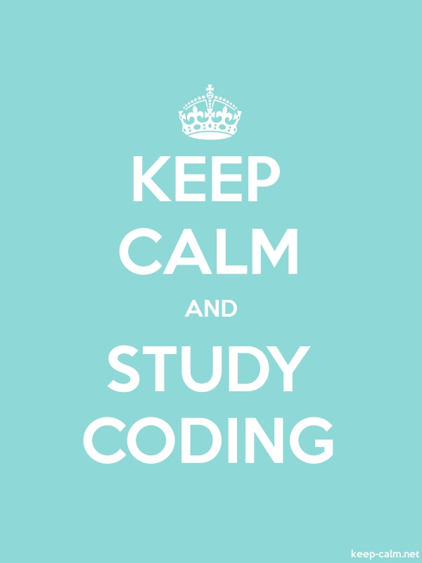 KEEP CALM AND STUDY CODING - white/lightblue - Default (600x800)