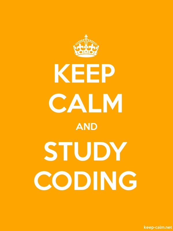 KEEP CALM AND STUDY CODING - white/orange - Default (600x800)