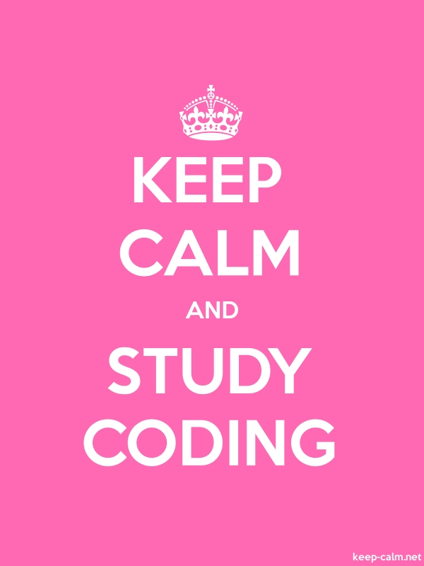 KEEP CALM AND STUDY CODING - white/pink - Default (600x800)