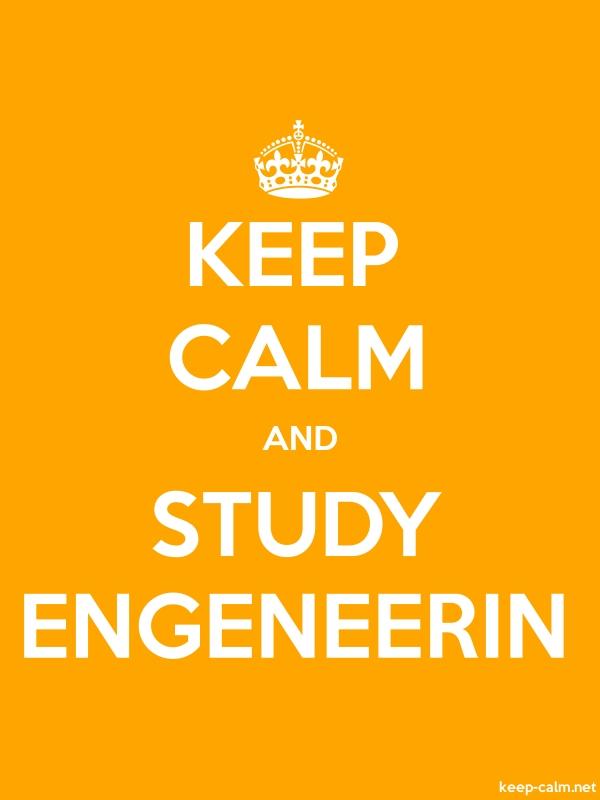 KEEP CALM AND STUDY ENGENEERIN - white/orange - Default (600x800)
