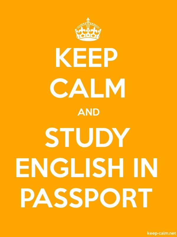 KEEP CALM AND STUDY ENGLISH IN PASSPORT - white/orange - Default (600x800)