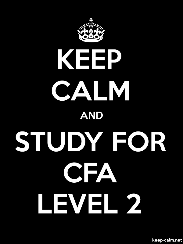 KEEP CALM AND STUDY FOR CFA LEVEL 2 - white/black - Default (600x800)