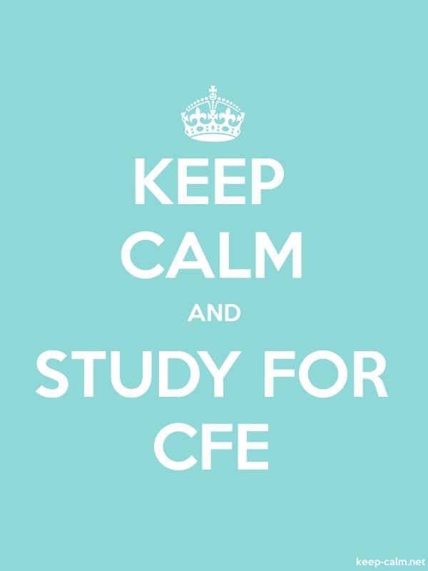 KEEP CALM AND STUDY FOR CFE - white/lightblue - Default (600x800)