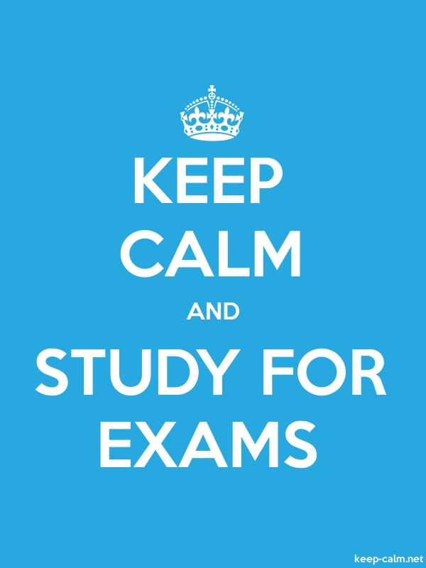 KEEP CALM AND STUDY FOR EXAMS - white/blue - Default (600x800)