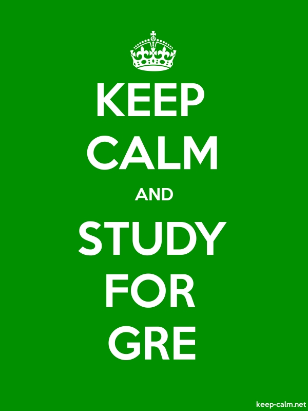 KEEP CALM AND STUDY FOR GRE - white/green - Default (600x800)
