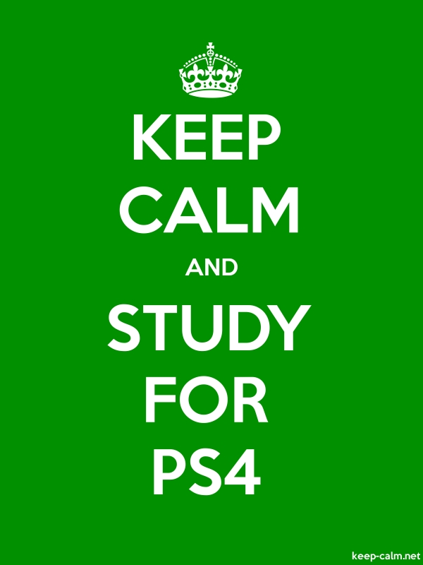 KEEP CALM AND STUDY FOR PS4 - white/green - Default (600x800)
