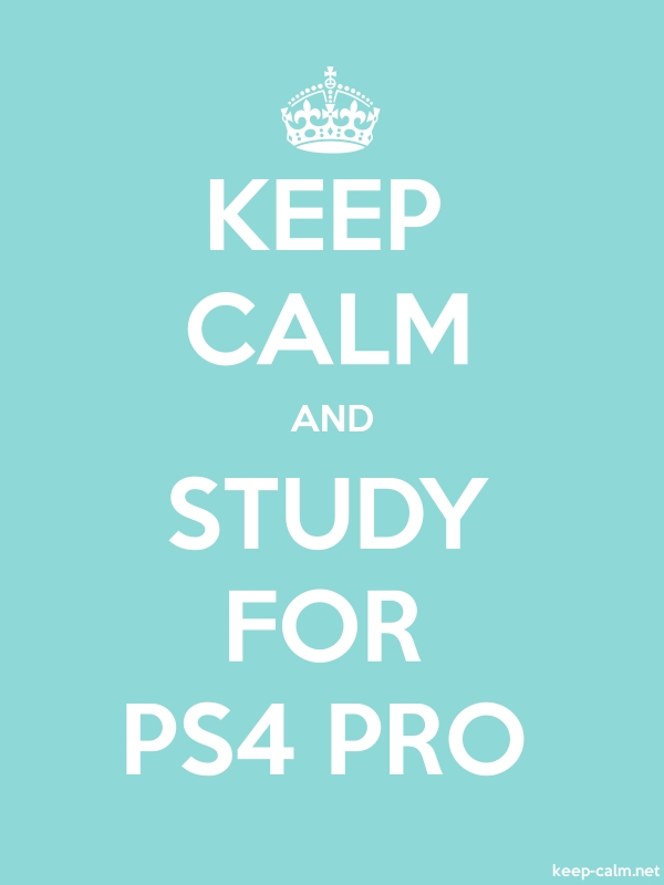 KEEP CALM AND STUDY FOR PS4 PRO - white/lightblue - Default (600x800)