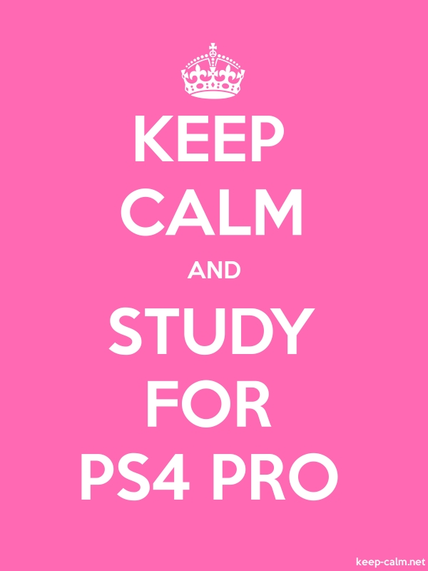 KEEP CALM AND STUDY FOR PS4 PRO - white/pink - Default (600x800)