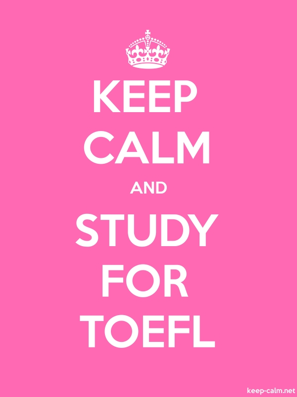 KEEP CALM AND STUDY FOR TOEFL - white/pink - Default (600x800)