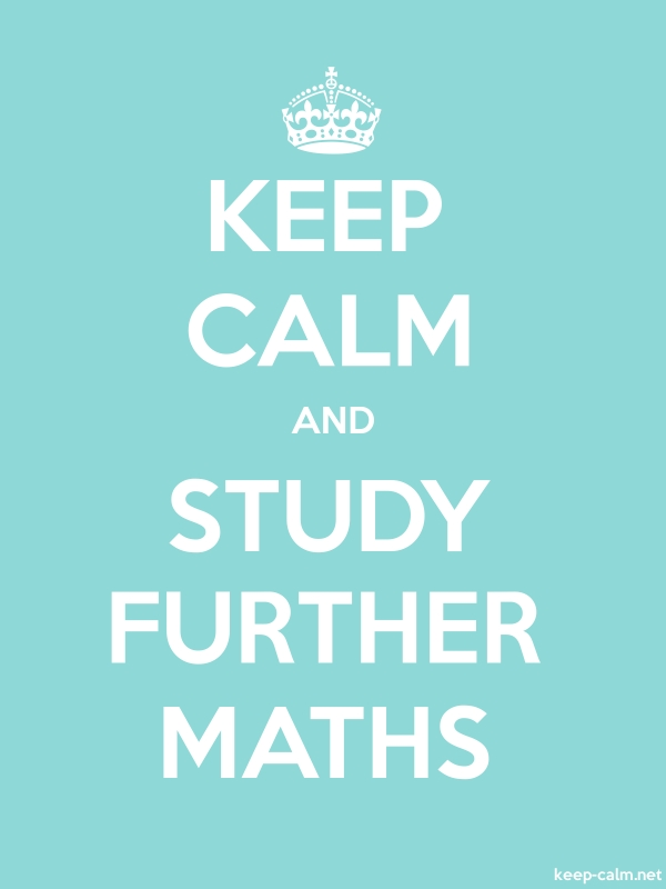 KEEP CALM AND STUDY FURTHER MATHS - white/lightblue - Default (600x800)