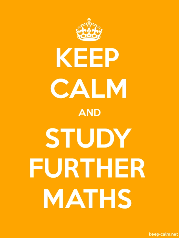 KEEP CALM AND STUDY FURTHER MATHS - white/orange - Default (600x800)