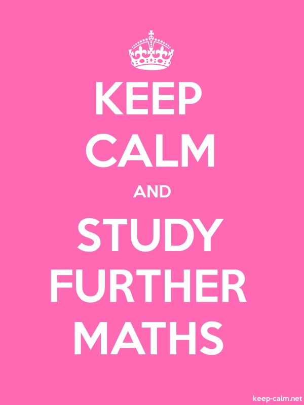KEEP CALM AND STUDY FURTHER MATHS - white/pink - Default (600x800)