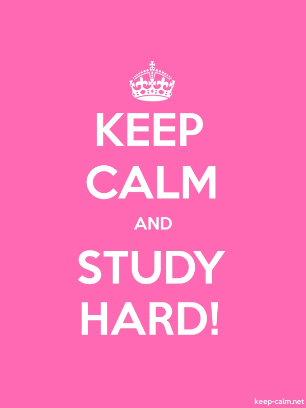 KEEP CALM AND STUDY HARD! - white/pink - Default (600x800)