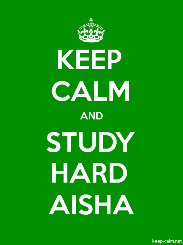 KEEP CALM AND STUDY HARD AISHA - white/green - Default (600x800)