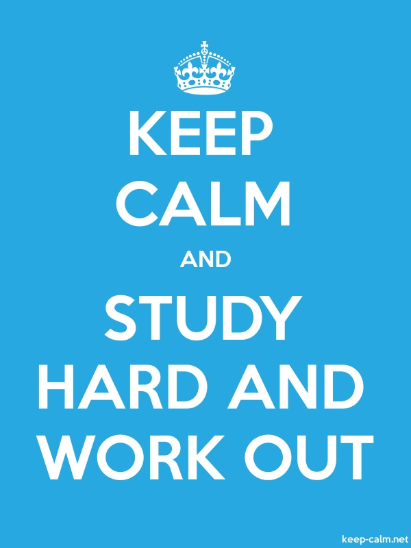 KEEP CALM AND STUDY HARD AND WORK OUT - white/blue - Default (600x800)