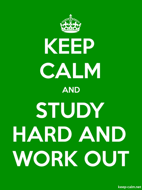 KEEP CALM AND STUDY HARD AND WORK OUT - white/green - Default (600x800)