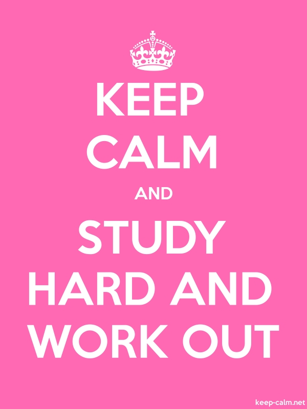 KEEP CALM AND STUDY HARD AND WORK OUT - white/pink - Default (600x800)