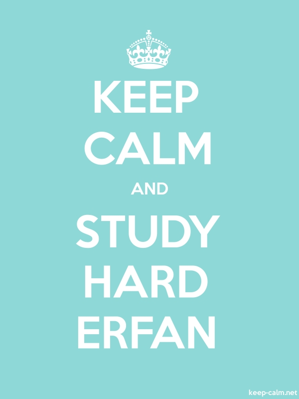 KEEP CALM AND STUDY HARD ERFAN - white/lightblue - Default (600x800)
