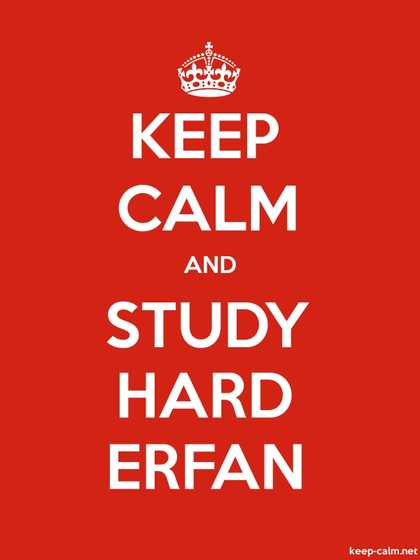 KEEP CALM AND STUDY HARD ERFAN - white/red - Default (600x800)