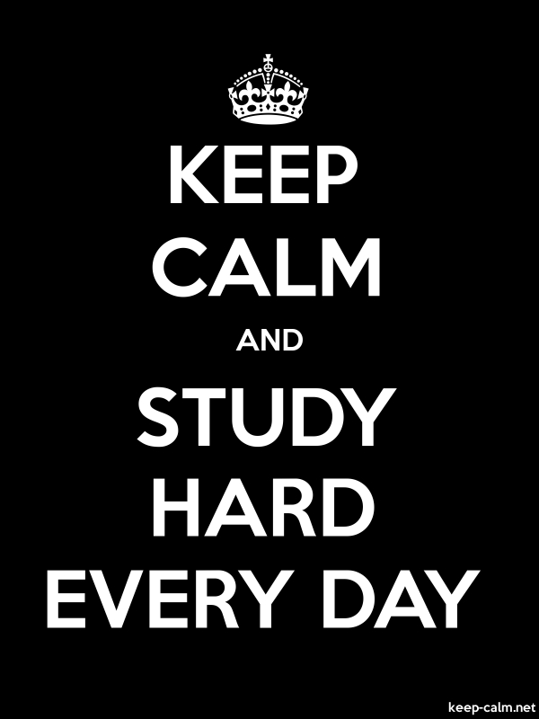 KEEP CALM AND STUDY HARD EVERY DAY - white/black - Default (600x800)
