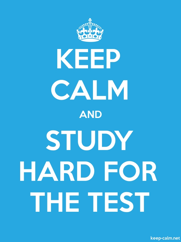 KEEP CALM AND STUDY HARD FOR THE TEST - white/blue - Default (600x800)