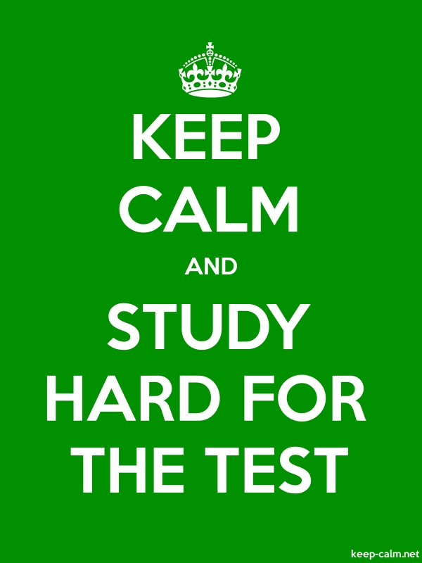 KEEP CALM AND STUDY HARD FOR THE TEST - white/green - Default (600x800)
