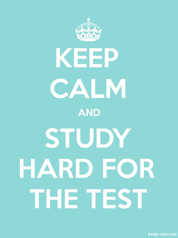 KEEP CALM AND STUDY HARD FOR THE TEST - white/lightblue - Default (600x800)