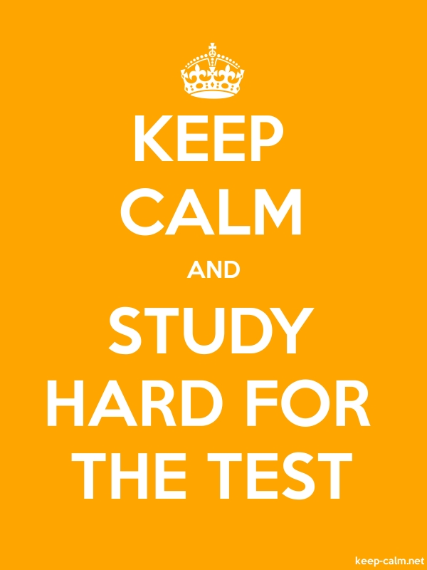 KEEP CALM AND STUDY HARD FOR THE TEST - white/orange - Default (600x800)