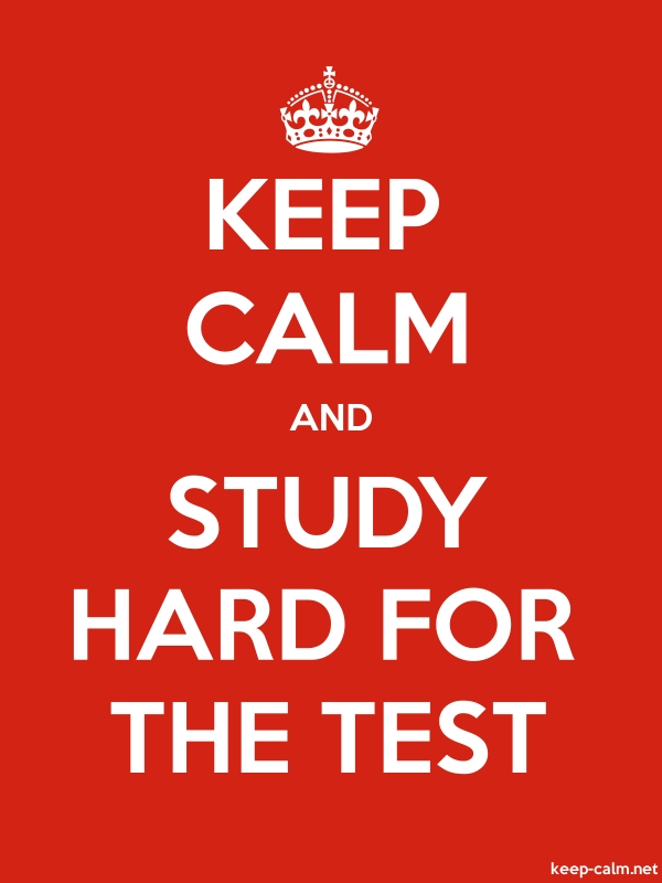 KEEP CALM AND STUDY HARD FOR THE TEST - white/red - Default (600x800)