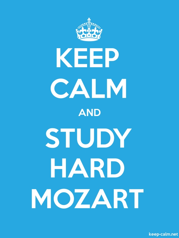 KEEP CALM AND STUDY HARD MOZART - white/blue - Default (600x800)