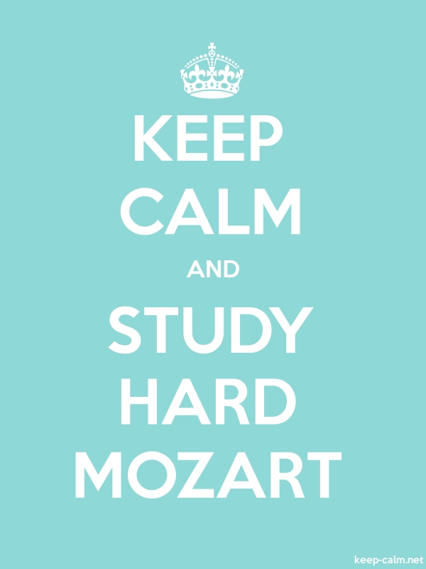 KEEP CALM AND STUDY HARD MOZART - white/lightblue - Default (600x800)
