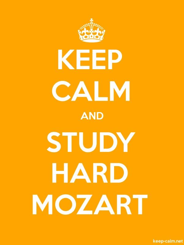 KEEP CALM AND STUDY HARD MOZART - white/orange - Default (600x800)