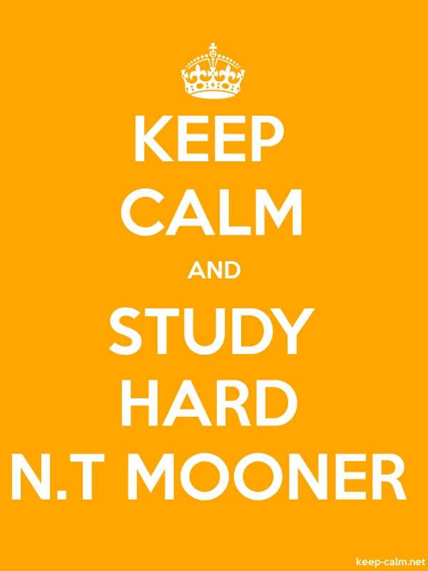 KEEP CALM AND STUDY HARD N.T MOONER - white/orange - Default (600x800)