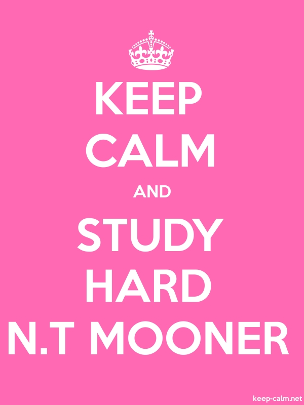 KEEP CALM AND STUDY HARD N.T MOONER - white/pink - Default (600x800)