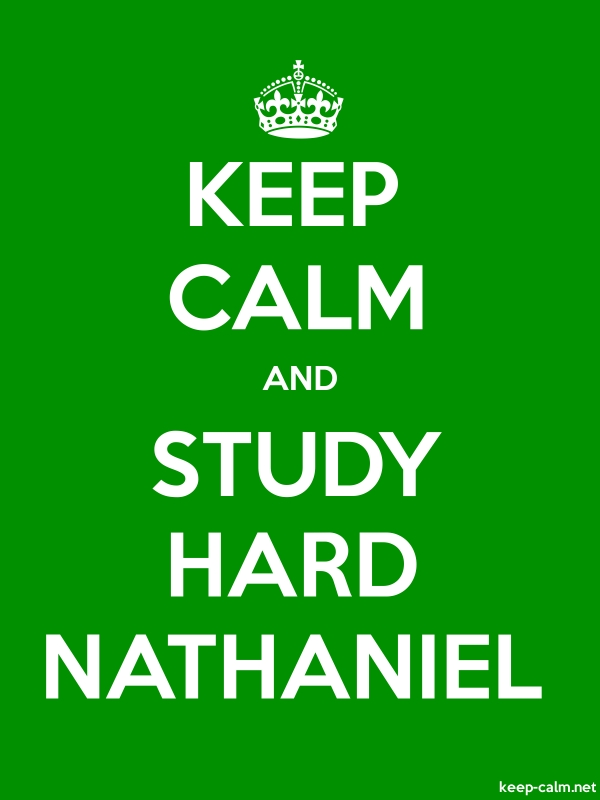 KEEP CALM AND STUDY HARD NATHANIEL - white/green - Default (600x800)