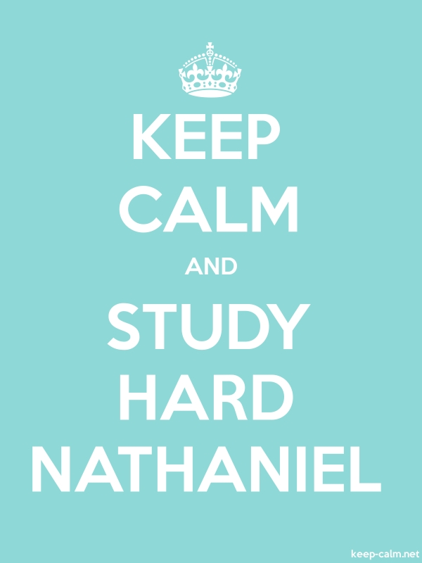 KEEP CALM AND STUDY HARD NATHANIEL - white/lightblue - Default (600x800)