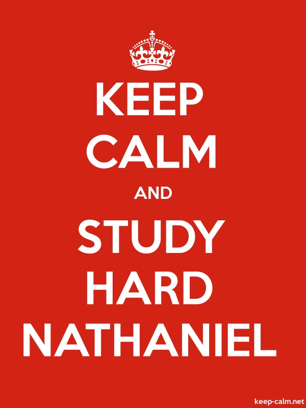 KEEP CALM AND STUDY HARD NATHANIEL - white/red - Default (600x800)