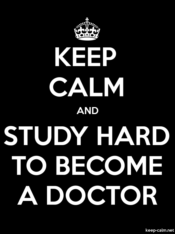 KEEP CALM AND STUDY HARD TO BECOME A DOCTOR - white/black - Default (600x800)