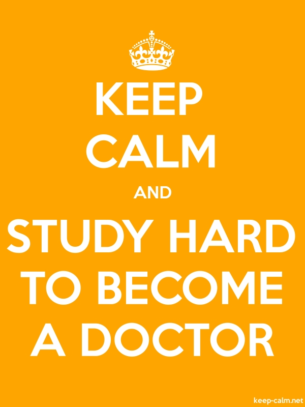 KEEP CALM AND STUDY HARD TO BECOME A DOCTOR - white/orange - Default (600x800)