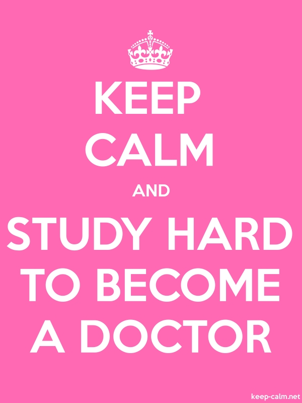 KEEP CALM AND STUDY HARD TO BECOME A DOCTOR - white/pink - Default (600x800)