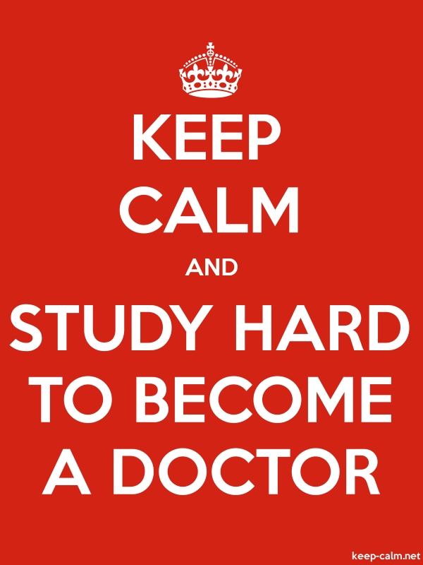 KEEP CALM AND STUDY HARD TO BECOME A DOCTOR - white/red - Default (600x800)