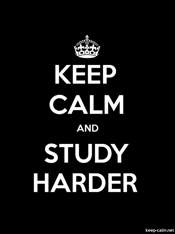 KEEP CALM AND STUDY HARDER - white/black - Default (600x800)