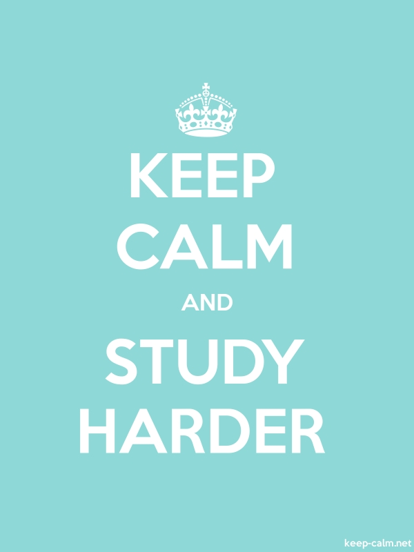 KEEP CALM AND STUDY HARDER - white/lightblue - Default (600x800)