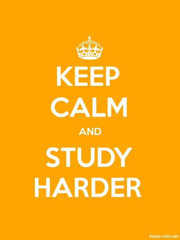 KEEP CALM AND STUDY HARDER - white/orange - Default (600x800)