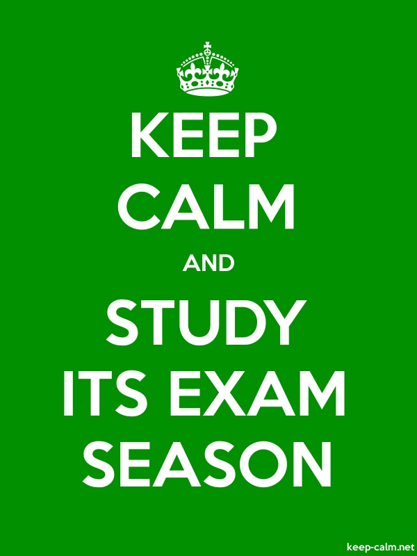 KEEP CALM AND STUDY ITS EXAM SEASON - white/green - Default (600x800)
