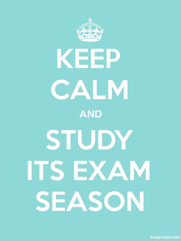 KEEP CALM AND STUDY ITS EXAM SEASON - white/lightblue - Default (600x800)